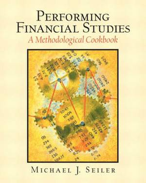 Performing Financial Studies: A Methodological Cookbook
