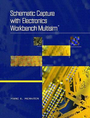 Schematic Capture with Electronics Workbench MultiSIM