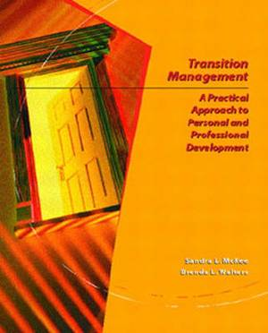 Transition Management: A Practical Approach to Personal and Professional Development