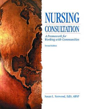 Nursing Consultation: A Framework for Working with Communities