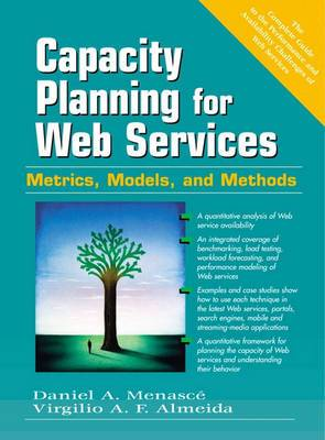 Capacity Planning for Web Performance: Metrics, Models and Methods