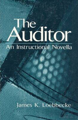 The Auditor: An Instructional Novella