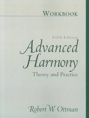 Advanced Harmony Theory Practice: Workbook