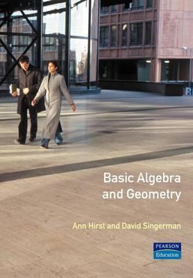 Basic Algebra and Geometry