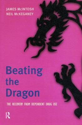 Beating the Dragon: The Recovery from Dependent Drug Use