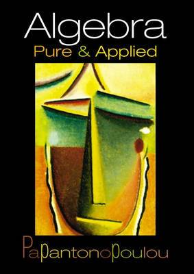 Algebra: Pure and Applied