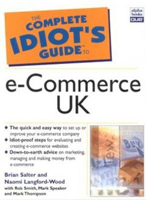 Complete Idiot's Guide to E-Commerce - UK Edition