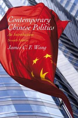 Contemporary Chinese Politics: An Introduction