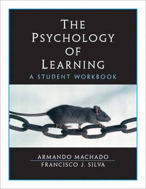 The Psychology of Learning: Student Workbook