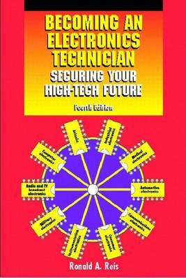 Becoming an Electronics Technician: Securing Your High-tech Future