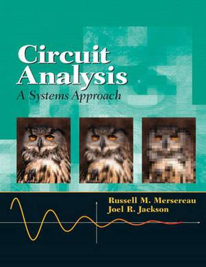 Circuit Analysis: A Systems Approach