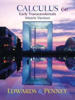 Calculus, Early Transcendentals Matrix Version: Early Transcendentals : Matrix Version