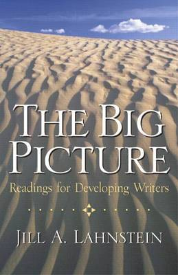 The Big Picture: Readings for Developing Writers