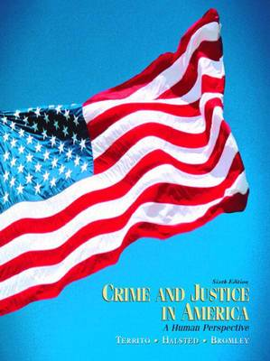 Crime and Justice in America: A Human Perspective