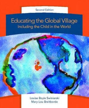 Educating the Global Village: Including the Child in the World