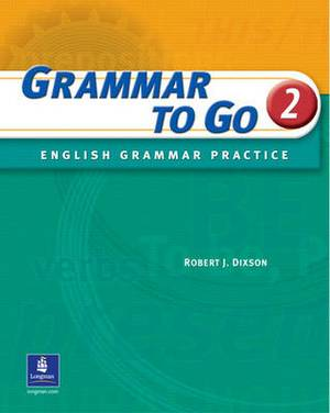 Grammar to Go: English Grammar Practice: Level 2