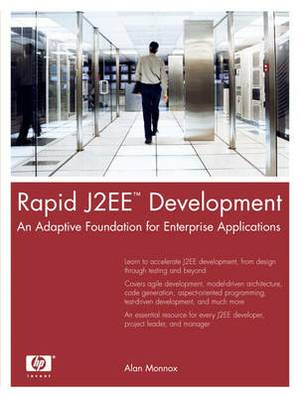 Rapid J2EE Development: An Adaptive Foundation for Enterprise Applications