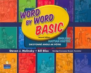 Word by Word Basic English/Haitian Kreyol Bilingual Edition