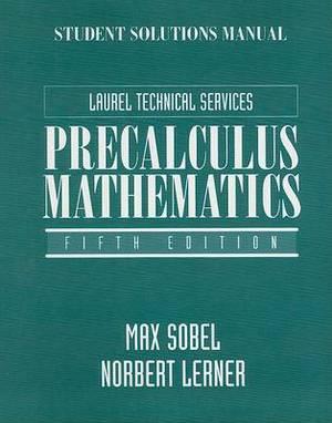 Student Solutions Manual for Precalculus Mathematics