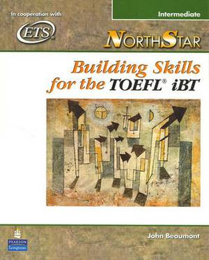 NorthStar: Building Skills for the TOEFL iBT, Intermediate Student Book with Audio CDs