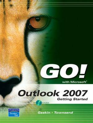 Go! with Outlook 2007 Getting Started