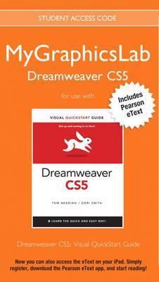 Mygraphicslab Dreamweaver Course with Dreamweaver Cs5: Visual QuickStart Guide
