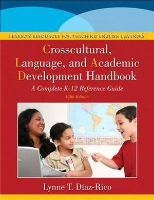 The Crosscultural, Language, and Academic Development Handbook: A Complete K-12 Reference Guide Plus New Myeducationlab with Pearson Etext -- Access Card