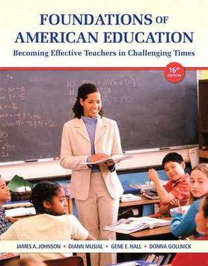 Foundations of American Education Plus New Myeducationlab with Video-Enhanced Pearson Etext -- Access Card Package