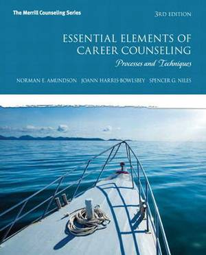 Essential Elements of Career Counseling: Processes and Techniques Plus New Mycounselinglab with Pearson eText - Access Card
