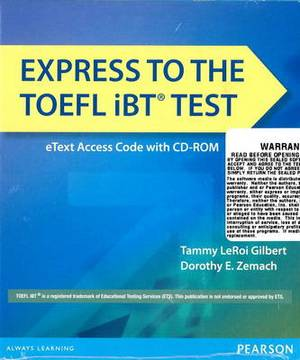 Express to the TOEFL iBT Test eTEXT (folder with Access Code and CD-ROM)