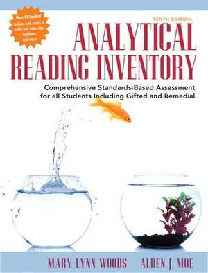 Analytical Reading Inventory: Comprehensive Standards-Based Assessment for All Students Including Gifted and Remedial