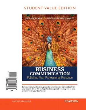 Business Communication: Polishing Your Professional Presence, Student Value Edition