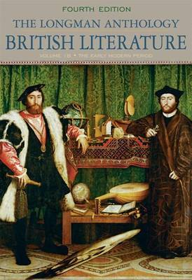 Longman Anthology of British Literature, The, Volume 1b, the Early Modern Period Plus Myliteraturelab -- Access Card Package