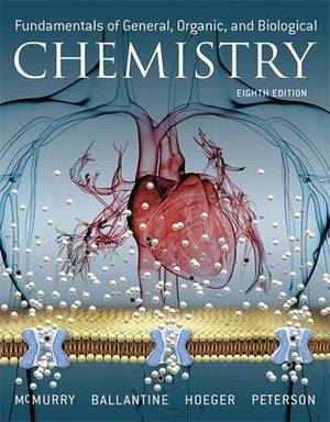 Fundamentals of General, Organic, and Biological Chemistry Plus Mastering Chemistry with Pearson Etext -- Access Card Package