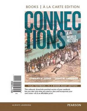 Connections: A World History, Volume 2, Books a la Carte Edition Plus New Myhistorylab for World History -- Access Card Package