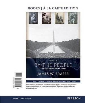 By the People, Books a la Carte Edition, Volume 2 Plus New Myhistorylab for Us History -- Access Card Package