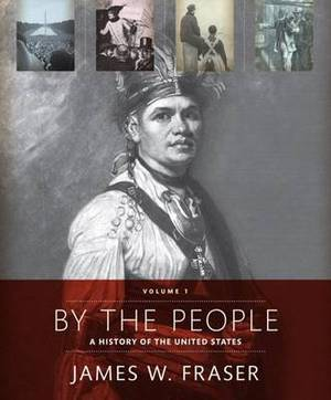 By the People: Volume 1 Plus New Myhistorylab for Us History -- Access Card Package