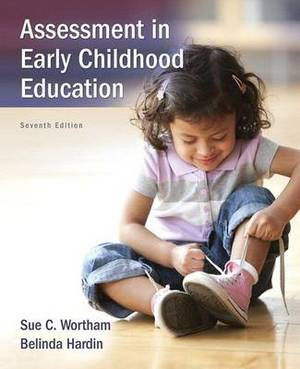Assessment in Early Childhood Education, Enhanced Pearson Etext with Loose-Leaf Version -- Access Card Package