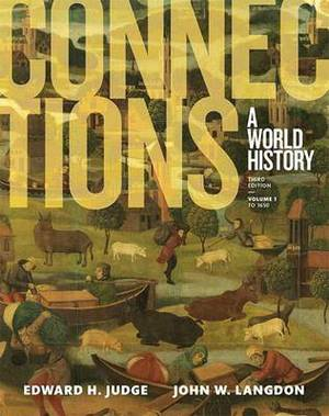 Connections: A World History, Volume 1, Plus New Myhistorylab for World History