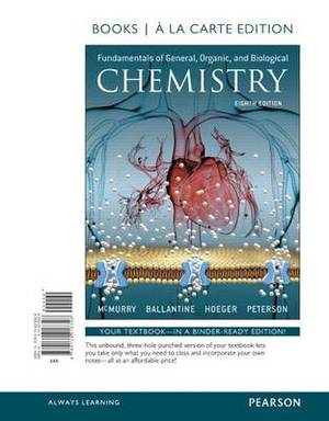 Fundamentals of General, Organic, and Biological Chemistry, Books a la Carte Edition