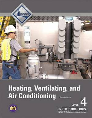 Instructor Copy of Trainee Guide for HVAC Level 4