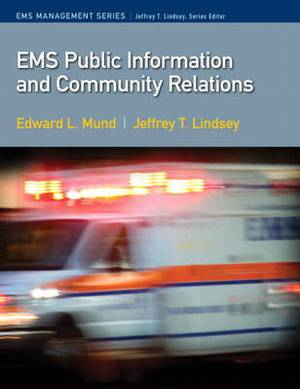EMS Public Information Education and Relations