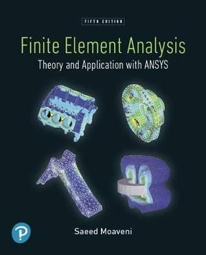 Pearson eText Finite Element Analysis: Theory and Application with ANSYS -- Access Card