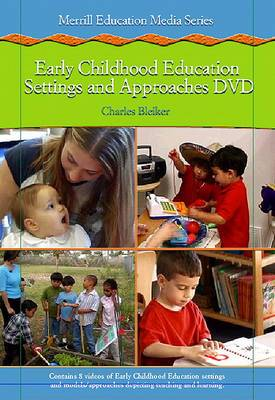 Early Childhood Settings and Approaches DVD Value Pack (Includes Early Childhood Education Today (with Myeducationlab) & Themes of the Times for Early Childhood )