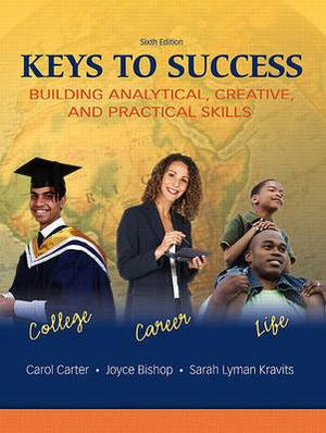 Keys to Success: Building Analytical, Creatived Practical Skills Value Package (Includes Online Lassi Pin)