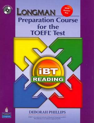 Longman Preparation Course for the TOEFL Test: IBT Reading