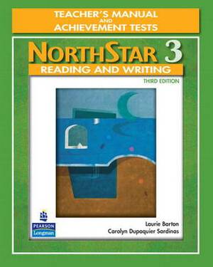 NorthStar, Reading and Writing: Level 3: Teacher's Manual and Unit Achievement Tests