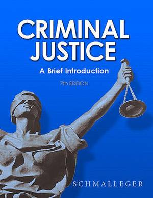 Criminal Justice: A Brief Introduction Value Package (Includes Careers in Criminal Justice CD-ROM)
