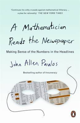 A Mathematician Reads The Newspaper,