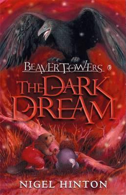Beaver Towers: The Dark Dream: Dark Dream